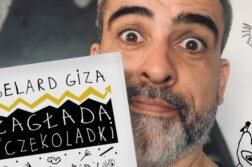 Abelard Giza - Zagłada i Czekoladki