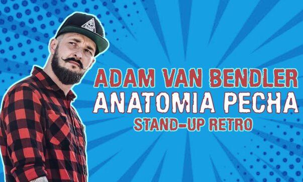 Adam Van Bendler - Anatomia Pecha