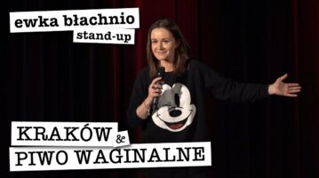 Ewa Błachnio - Kraków & Piwo Waginalne