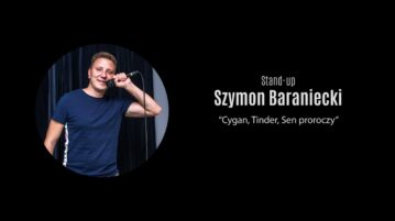 Szymon Baraniecki - Cygan, Tinder, Sen proroczy