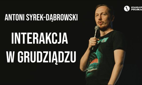 Antoni Syrek-Dąbrowski - Interakcja w Grudziądzu