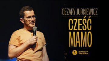 Cezary Jurkiewicz - Cześć Mamo