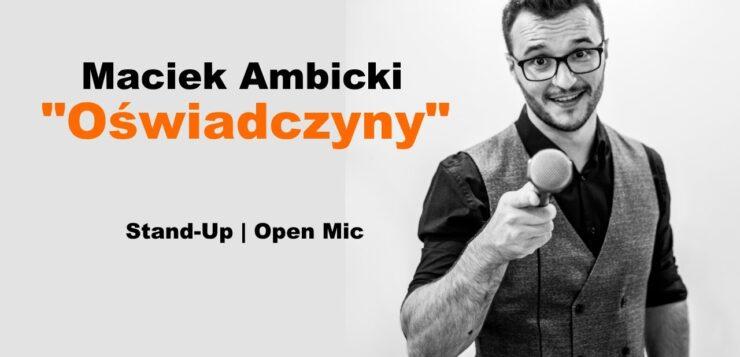Maciek Ambicki - Oświadczyny