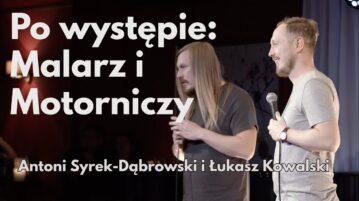 Antoni Syrek-Dąbrowski i Łukasz Kowalski - Malarz i motorniczy