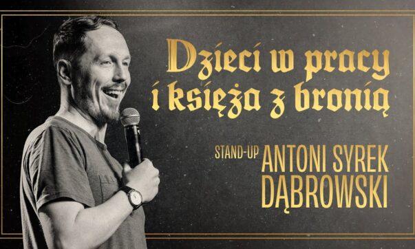 Antoni Syrek Dąbrowski - Dzieci w pracy i księża z bronią