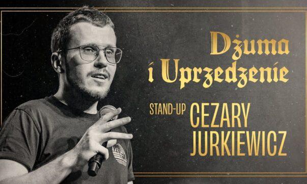 Cezary Jurkiewicz - Dżuma i uprzedzenie