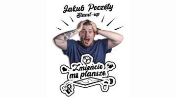 Jakub Poczęty – Zmieńcie mi planszę