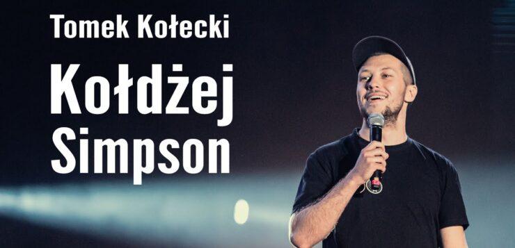 Tomek Kołecki - Kołdżej Simpson