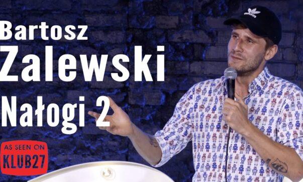 Bartosz Zalewski - Nałogi 2